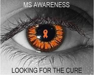 MS AWARENESS LOOKING FOR A CURE